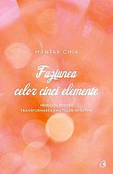 Fuziunea celor cinci elemente  - meditații pentru transformarea emoțiilor negative