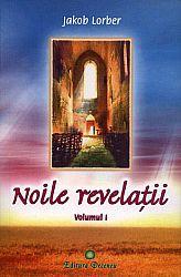 Noile revelaţii - vol. I  - sinteză realizată de Walter Lutz