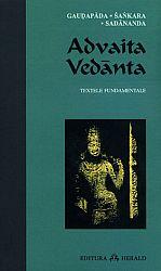 Advaita Vedanta  - Gaudapada - Sankara - Sadananda