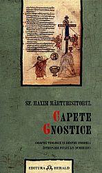 Capete gnostice  - despre teologie şi despre iconomia întrupării Fiului lui Dumnezeu