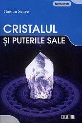 Cristalul şi puterile sale