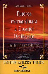 Puterea extraordinară a creaţiei deliberate  - trăind arta de a da voie