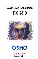 Cartea despre ego  - eliberarea de iluzie