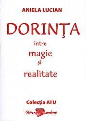 Dorinţa între magie şi realitate