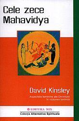 Cele zece Mahavidya  - aspectele feminine ale Divinităţii în viziunea tantrică