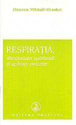 Respiraţia  - dimensiune spirituală şi aplicaţii practice