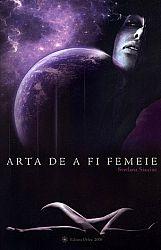 Arta de a fi femeie