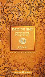 Dao de Jing  - cartea despre dao şi virtute - ediţie bilingvă
