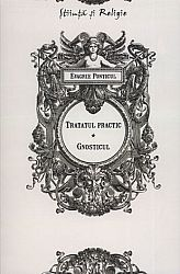 Tratatul practic. Gnosticul