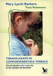 Terapia axată pe comportamentele verbale  - cum să educăm copiii autişti sau cu alte afecţiuni de dezvoltare