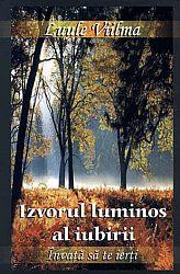 Izvorul luminos al iubirii  - vol. 5