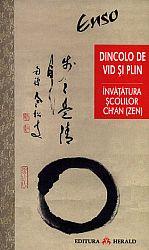 Dincolo de vid şi plin  - Învăţătura şcolilor Ch'an (Zen) din China