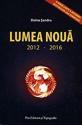 Lumea Nouă  - 2012-2016