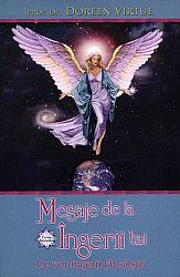 Mesaje de la îngerii tăi. Ce vor îngerii tăi să ştii