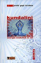 Kundalini  - energia evolutivă în om