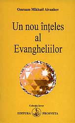 Un nou înţeles al Evangheliilor
