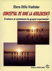 Conceptul de sine la adolescenţi  - evaluare şi optimizare în grupul experienţial