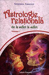 Astrologia relaţională - vol. 1  - de la suflet la suflet