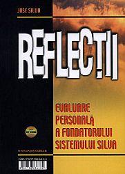 Reflecţii - Relaxează-te  - evaluare personală a fondatorului Sistemului Silva - e bine pentru tine