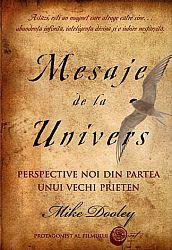 Mesaje de la Univers  - perspective noi de la un vechi prieten