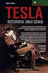 Tesla - biografia unui geniu  - viaţa şi vremurile lui Nikola Tesla