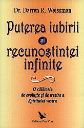 Puterea iubirii şi a recunoştinţei infinite  - o călătorie de evoluţie şi de trezire a Spiritului vostru
