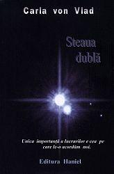 Steaua dublă  - unica importanţă a lucrurilor e cea pe care le-o acordăm noi