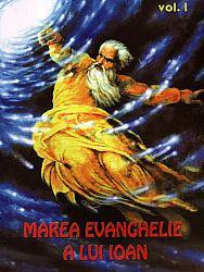 Marea Evanghelie a lui Ioan - vol. 1