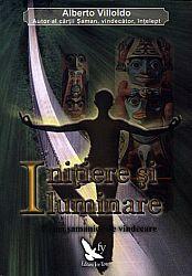 Iniţiere şi iluminare  - calea şamanică de vindecare