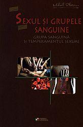 Sexul şi grupele sanguine  - grupa sanguină şi temperamentul sexual