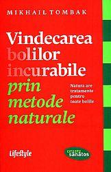 Vindecarea bolilor incurabile prin metode naturale  - natura are tratamente pentru toate bolile