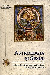 Astrologia şi sexul  - influenţele astrale şi compatibilitatea în dragoste şi căsătorie