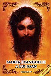 Marea Evanghelie a lui Ioan - vol. 6