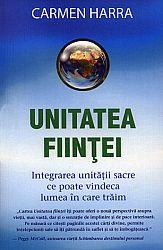 Unitatea fiinţei  - integrarea unităţii sacre ce poate vindeca lumea în care trăim