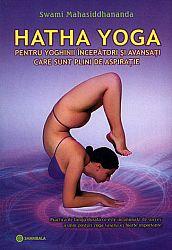 Hatha Yoga  - pentru yoghinii începători şi avansaţi care sunt plini de aspiraţie