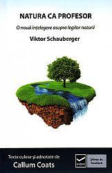 Natura ca profesor  - o nouă înţelegere asupra legilor naturii