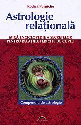 Astrologie relaţională  - mică enciclopedie a secretelor pentru relaţiile fericite de cuplu