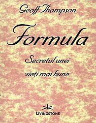 Formula  - secretul unei vieţi mai bune