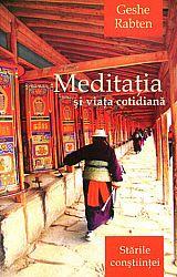 Meditaţia şi viaţa cotidiană - Stările conştiinţei
