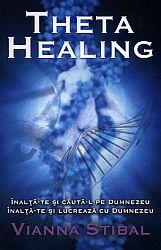 Theta Healing  - Înalţă-te şi caută-L pe Dumnezeu. Înalţă-te şi lucrează cu Dumnezeu