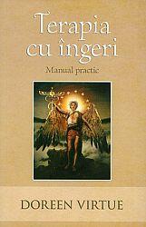 Terapia cu îngeri: manual practic