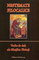 Nestemate filocalice  - vorbe de duh ale Sfinţilor Părinţi