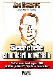 Secretele comunicării nonverbale  - ghidul unui fost agent FBI pentru citirea rapidă a oamenilor