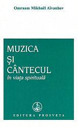 Muzica şi cântecul în viaţa spirituală