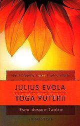 Yoga puterii  - eseu despre tantre