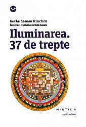 Iluminarea. 37 de trepte