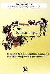 Codul inteligenţei  - formarea de minţi sclipitoare şi căutarea excelenţei emoţionale şi profesionale