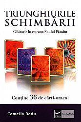 Triunghiurile schimbării  - călătorie în reţeaua Noului Pământ - conţine 36 de cărţi oracol