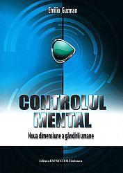 Controlul mental  - noua dimensiune a gândirii umane