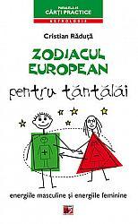 Zodiacul european pentru tăntălai  - energiile masculine şi energiile feminine